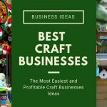 Best Craft Businesses That Are Most Profitable