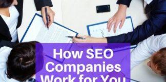 How SEO Companies Work