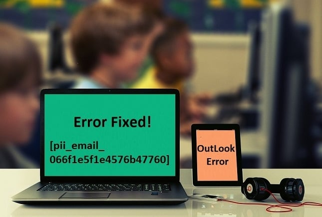 Image on computer screen and text indicated how to fix error [pii_email_066f1e5f1e4576b47760]